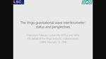 The Virgo gravitational wave interferometer: status and perspectives