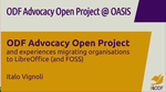 ODF Advocacy Project and experiences migrating organisations to LibreOffice